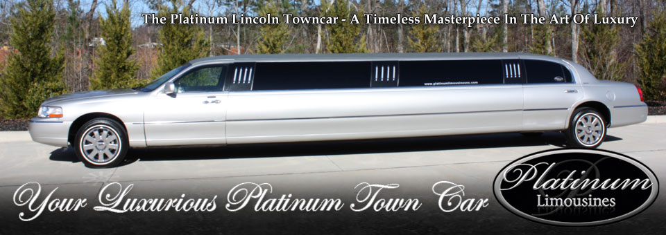 First and foremost, Platinum Limousines Lincoln Town Cars, like our other limos, affords you the opportunity to ride both comfortably and safely with our 180 foot stretched Lincoln Town Car